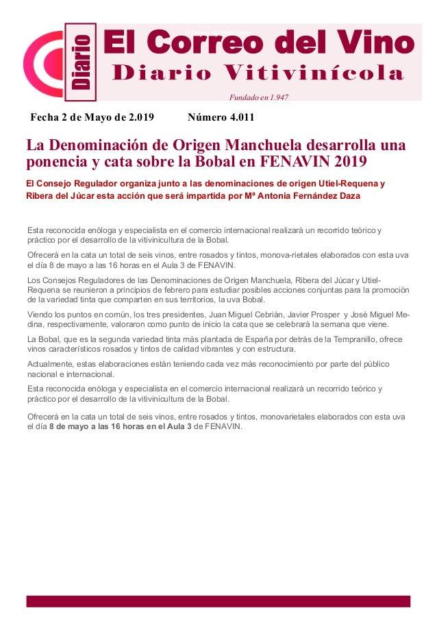 La Denominaci�n de Origen Manchuela desarrolla una ponencia y cata sobre la Bobal en FENAVIN 2019 El Consejo Regulador org...