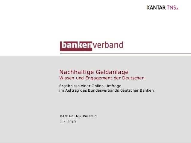 Nachhaltige Geldanlage Wissen und Engagement der Deutschen Ergebnisse einer Online-Umfrage im Auftrag des Bundesverbands d...