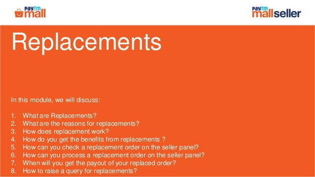 Replacements In this module, we will discuss: 1. What are Replacements? 2. What are the reasons for replacements? 3. How d...