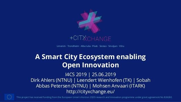Limerick · Trondheim · Alba Iulia · Písek · Sestao · Smolyan · Võru A Smart City Ecosystem enabling Open Innovation This p...