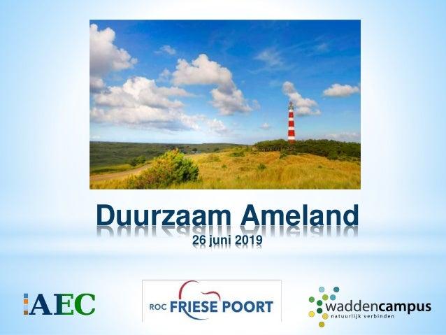 Duurzaam Ameland 26 juni 2019