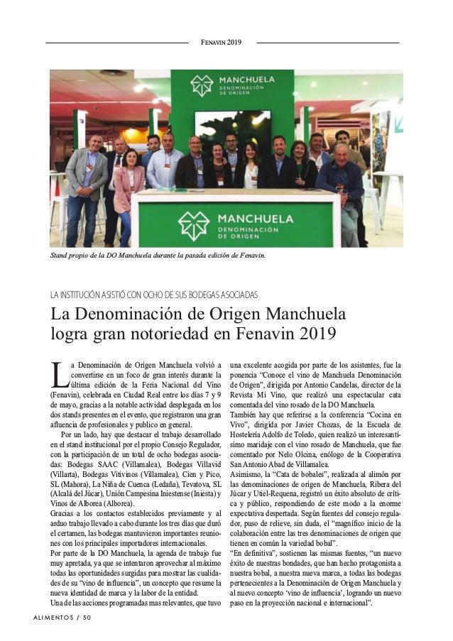 L a Denominación de Origen Manchuela volvió a convertirse en un foco de gran interés durante la última edición de la Feria...