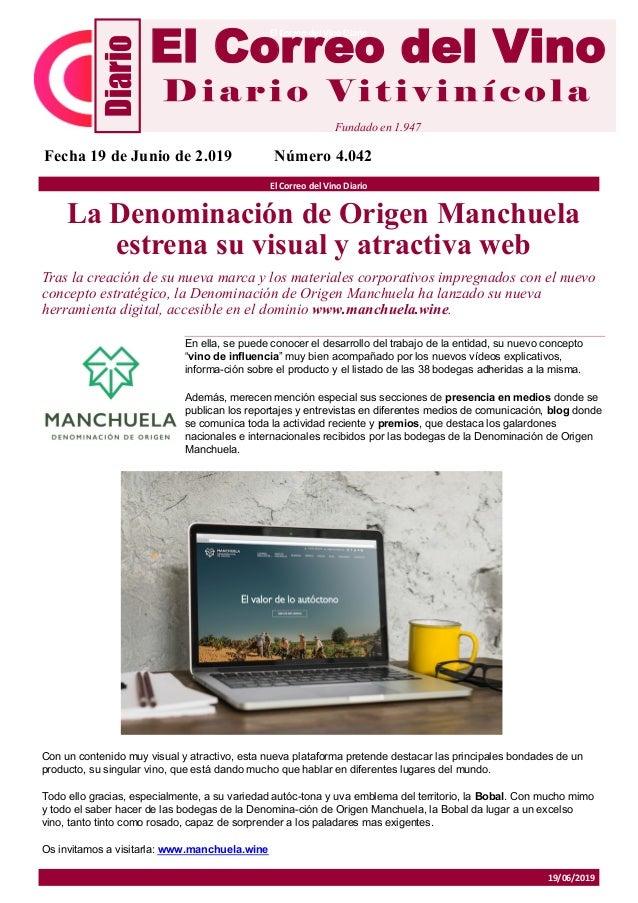 19/06/2019 El Correo del Vino Diario La Denominación de Origen Manchuela estrena su visual y atractiva web Tras la creació...