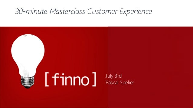 30-minute Masterclass Customer Experience July 3rd Pascal Spelier