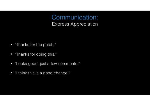 Communication: Avoid inflammatory language; stick to the facts