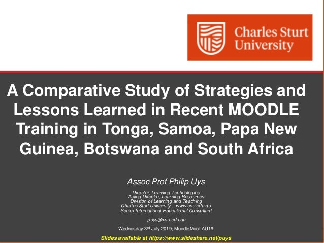 Division of Learning and Teaching, Charles Sturt University A Comparative Study of Strategies and Lessons Learned in Recen...