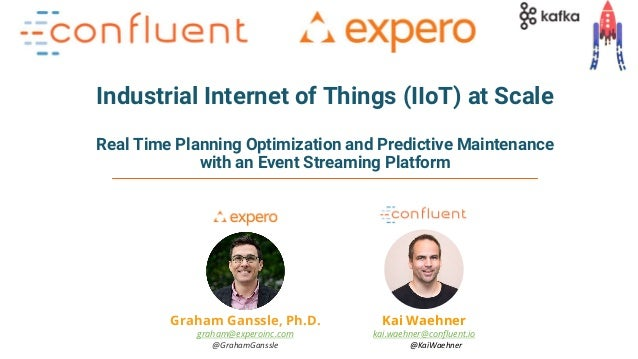 1Apache Kafka and Machine Learning – Kai Waehner Industrial Internet of Things (IIoT) at Scale Real Time Planning Optimiza...