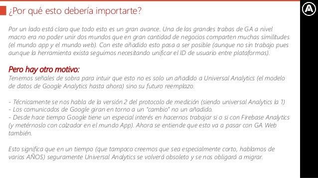 Propiedades App+Web de Google Analytics- ¿Qué cambia con respecto a Universal Analytics? Slide 3