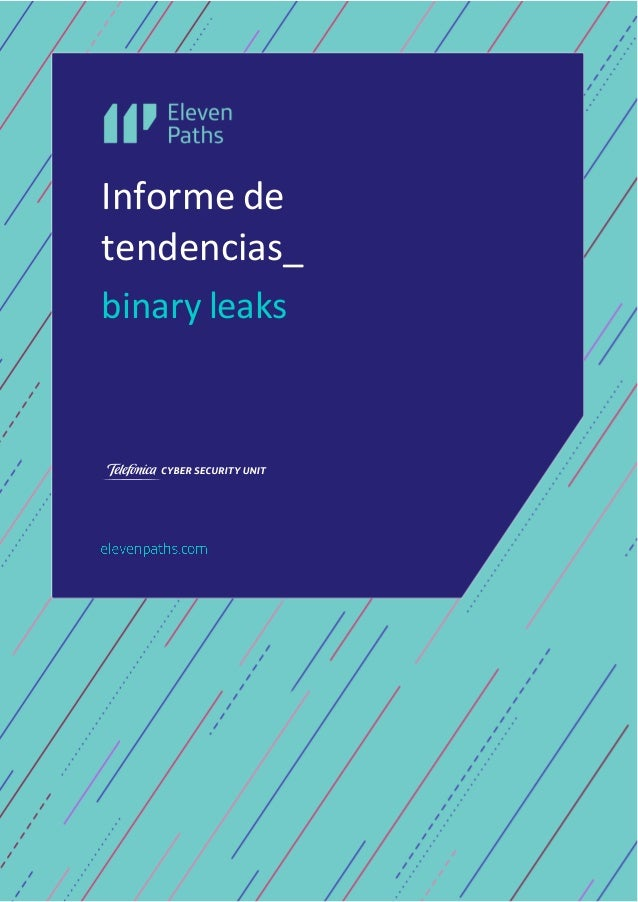Informe de tendencias_ binary leaks