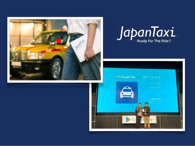 タクシーの今 レガシーからモダンへ Slide 3