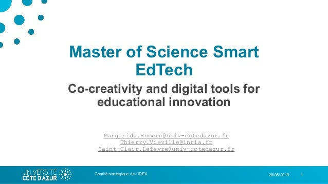 128/05/2019 Master of Science Smart EdTech Co-creativity and digital tools for educational innovation Comité stratégique d...