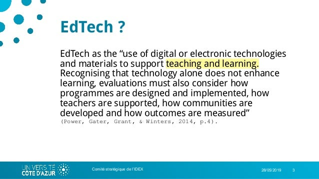 """328/05/2019 EdTech ? EdTech as the """"use of digital or electronic technologies and materials to support teaching and learni..."""