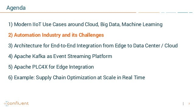 7 Agenda 1) Modern IIoT Use Cases around Cloud, Big Data, Machine Learning 2) Automation Industry and its Challenges 3) Ar...