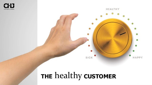 healthyTHE CUSTOMER