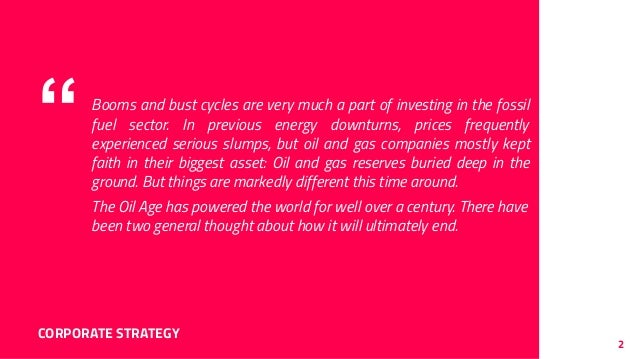 """""""Booms and bust cycles are very much a part of investing in the fossil fuel sector. In previous energy downturns, prices f..."""