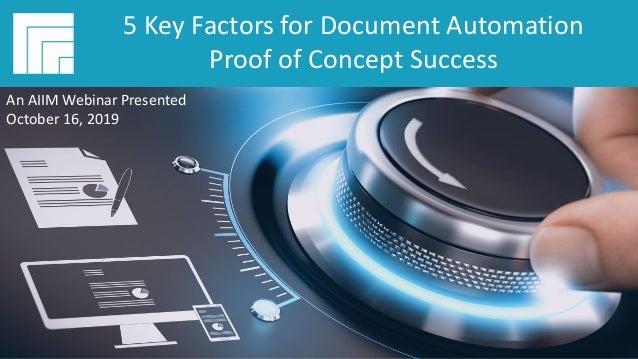 Underwritten by:Presented by: #AIIMYour Digital Transformation Begins with Intelligent Information Management 5 Key Factor...