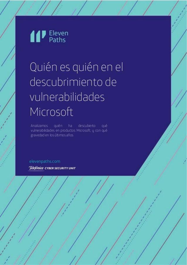 2019 © Telefónica Digital España, S.L.U. Todos los derechos reservados. Quién es quién en el descubrimiento de vulnerabili...