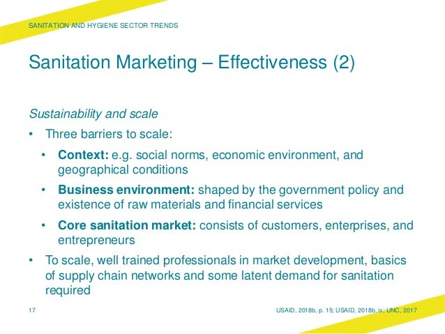 Sanitation Marketing – Effectiveness (2) Sustainability and scale • Three barriers to scale: • Context: e.g. social norms,...