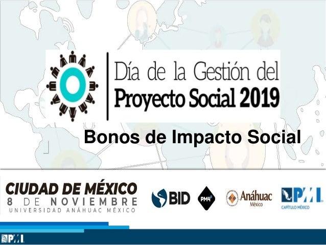 1 Bonos de Impacto Social