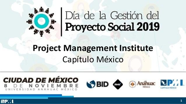 $ $ $ Project Management Institute Cap�tulo M�xico 1