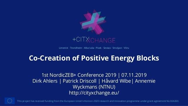 Limerick · Trondheim · Alba Iulia · Písek · Sestao · Smolyan · Võru Co-Creation of Positive Energy Blocks This project has...