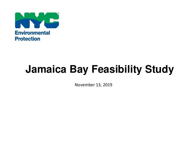 Jamaica Bay Feasibility Study November 13, 2019