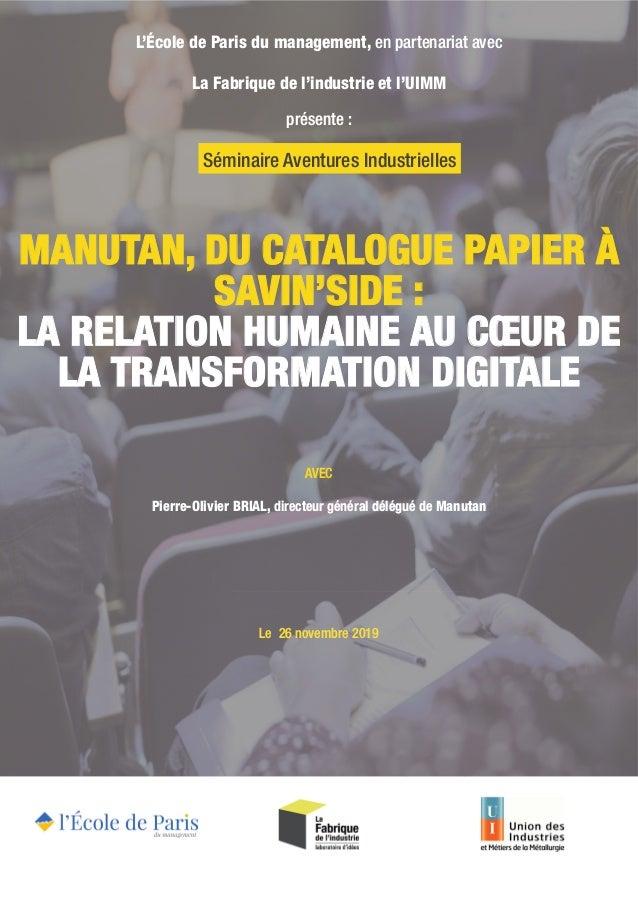 MANUTAN, DU CATALOGUE PAPIER À SAVIN'SIDE: LA RELATION HUMAINE AU CŒUR DE LA TRANSFORMATION DIGITALE L'École de Paris du ...