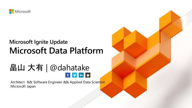 畠山 大有 | @dahatake Architect && Software Engineer && Applied Data Scientist Microsoft Japan