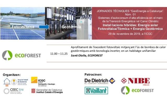 """JORNADES TÈCNIQUES """"GeoEnergia a Catalunya"""". Núm. 01 Sistemes d'autoconsum d'alta eficiència en el marc de la Transició En..."""