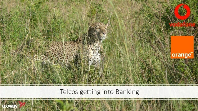 Telcos getting into Banking