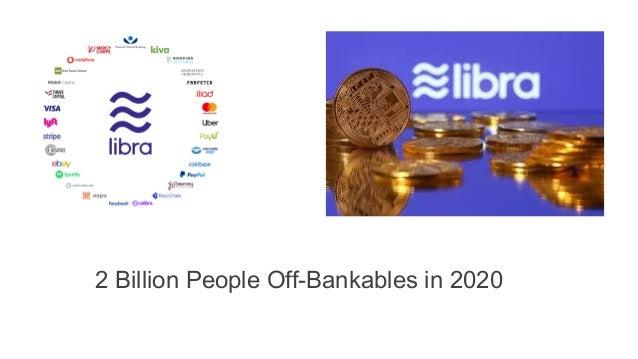 2 Billion People Off-Bankables in 2020