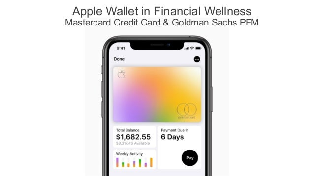 Apple Wallet in Financial Wellness Mastercard Credit Card & Goldman Sachs PFM