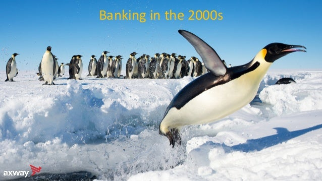 Banking in the 2000s