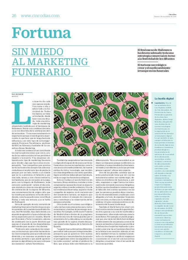 PAZ ÁLVAREZ MADRID L a muerte da cada vez menos miedo. Y en torno a ella, y sobre todo a la fes- tividad de Todos los Sant...