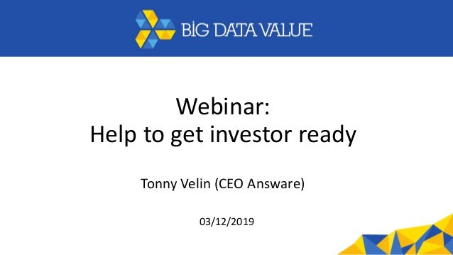 Webinar: Help to get investor ready Tonny Velin (CEO Answare) 03/12/2019