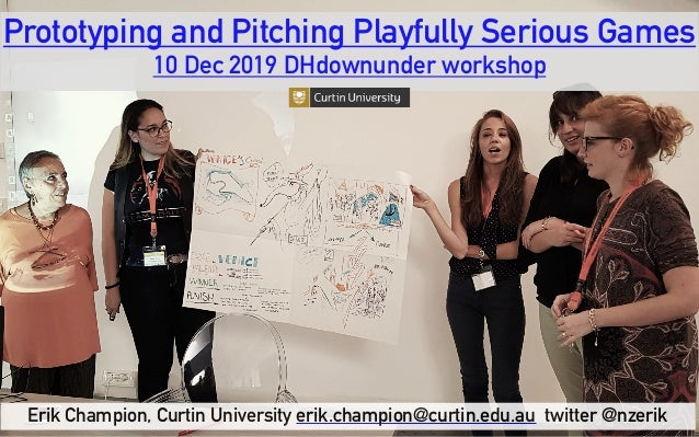 Prototyping and Pitching Playfully Serious Games
