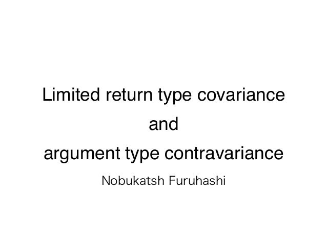 Limited return type covariance and argument type contravariance
