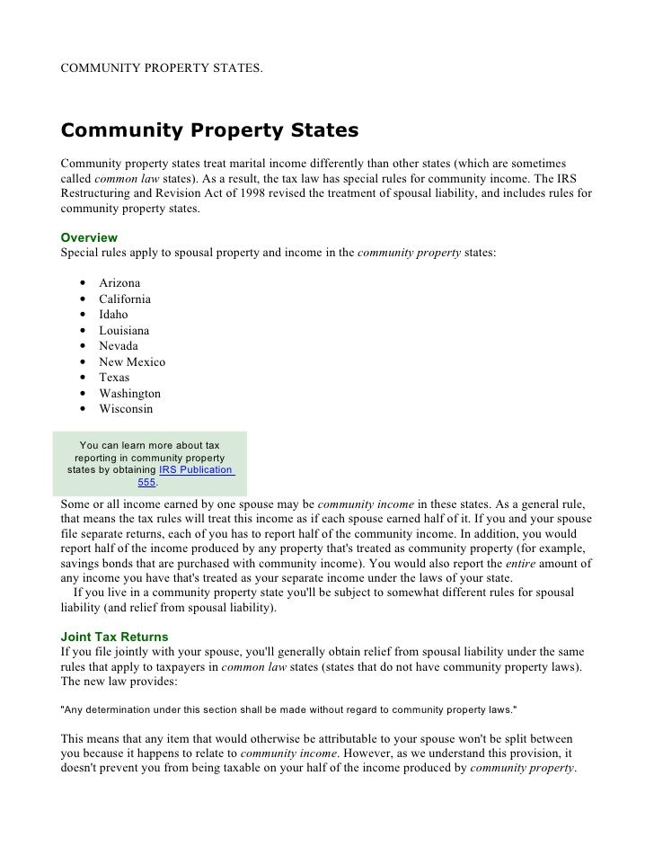 COMMUNITY PROPERTY STATES.     Community Property States Community property states treat marital income differently than o...