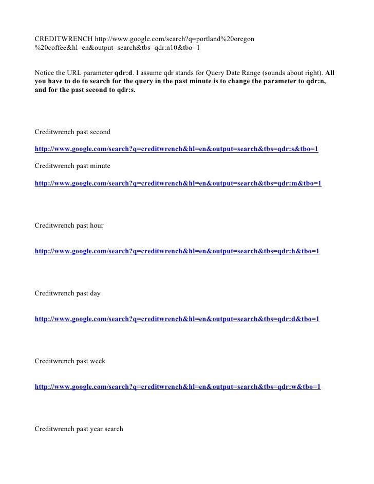 CREDITWRENCH http://www.google.com/search?q=portland%20oregon %20coffee&hl=en&output=search&tbs=qdr:n10&tbo=1   Notice the...