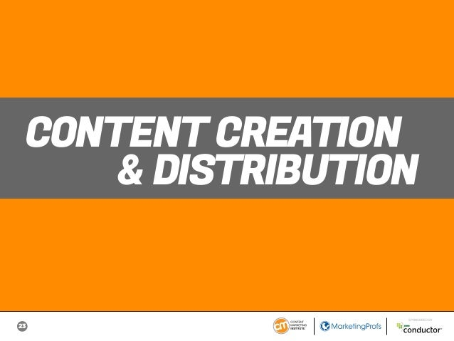 23 SPONSORED BY CONTENT CREATION & DISTRIBUTION