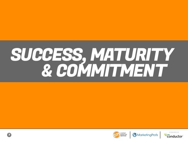 7 SPONSORED BY SUCCESS, MATURITY & COMMITMENT