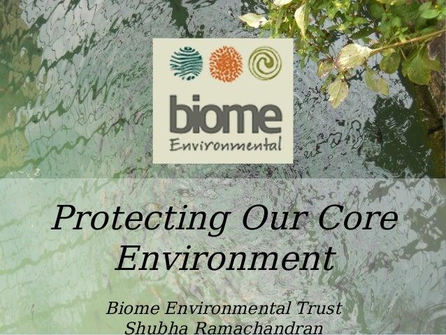 Water Protecting Our Core Environment Biome Environmental Trust Shubha Ramachandran