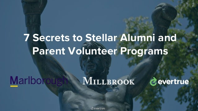 7 Secrets to Stellar Alumni and Parent Volunteer Programs