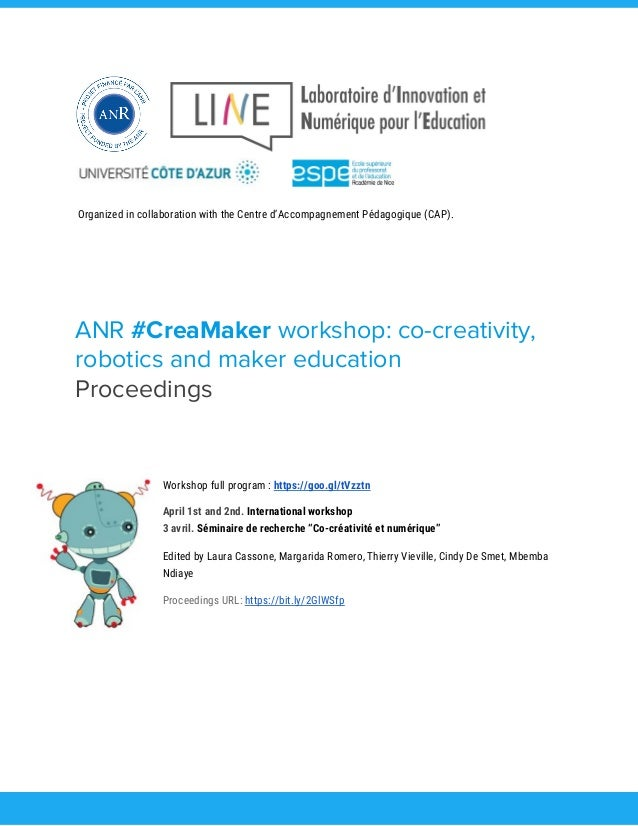Organized in collaboration with the Centre d'Accompagnement Pédagogique (CAP).  ANR #CreaMaker workshop: co-cre...
