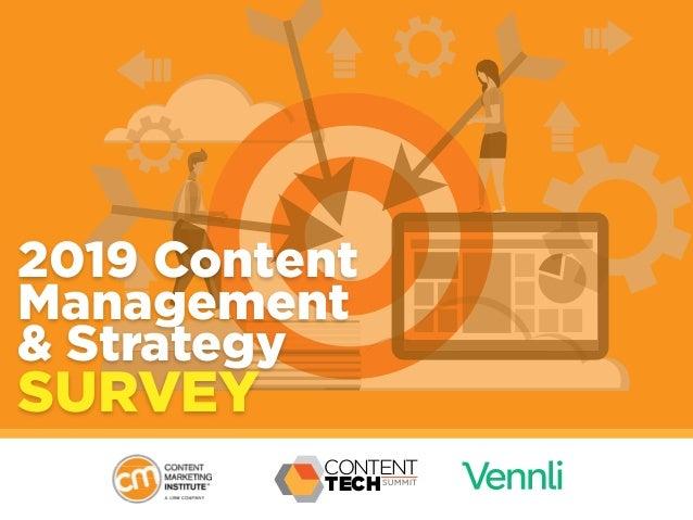2019 Content Management & Strategy SURVEY CONTENT TECHSUMMIT