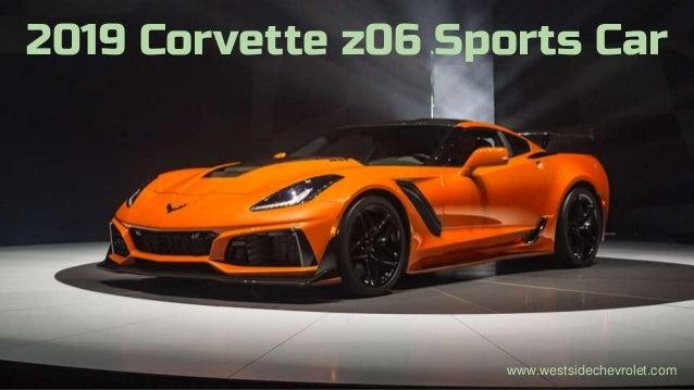 2019 Corvette z06 Sports Car www.westsidechevrolet.com