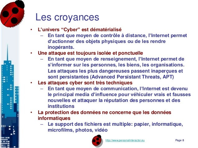 """http://www.personalinteractor.eu Les croyances • L'univers """"Cyber"""" est dématérialisé – En tant que moyen de contrôle à dis..."""
