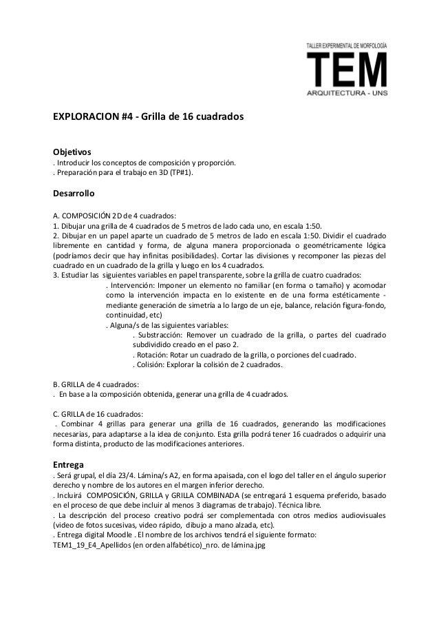 EXPLORACION #4 - Grilla de 16 cuadrados Objetivos . Introducir los conceptos de composici�n y proporci�n. . Preparaci�n pa...