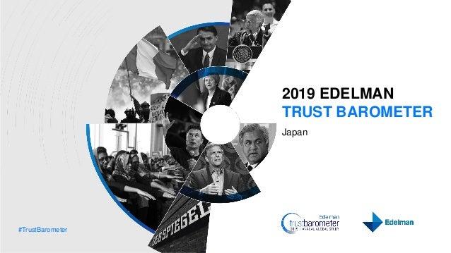 #TrustBarometer 2019 EDELMAN TRUST BAROMETER Japan