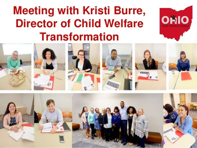 Meeting with Kristi Burre, Director of Child Welfare Transformation
